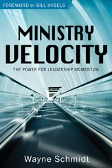 Ministry Velocity: The Power for Leadership Momentum - eBook