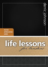Life Lessons for Leaders: Pastor Appreciation Series - eBook