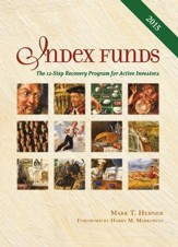 Index Funds: The 12-Step Recovery Program for Active Investors - eBook