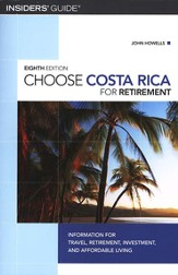 Choose Costa Rica for Retirement, 8th