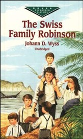 The Swiss Family Robinson, Unabridged