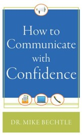 How to Communicate with Confidence - eBook