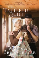 The Tattered Quilt: The Return of the Half-Stitched Amish Quilting Club - eBook
