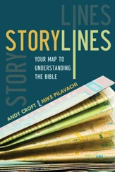 Storylines: Your Map to Understanding the Bible - eBook