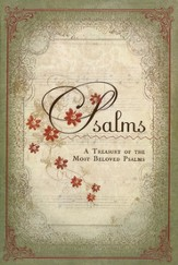 Psalms: A Treasury of the Most Beloved Psalms