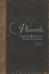 Proverbs: Timeless Wisdom to Guide Your Steps   (slightly imperfect)