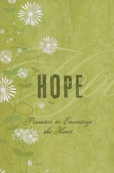 Hope: Promises to Encourage the Heart