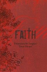 Faith: Promises to Inspire Your Heart