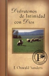 Disfrutemos de Intimidad con Dios  (Enjoying Intimacy with God)