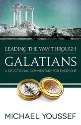 Leading the Way Through Galatians: A Devotional Commentary for Everyone - eBook