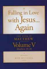 The Book of Matthew Vol. V (Matthew 20-28) DVD  Falling in Love with Jesus...Again