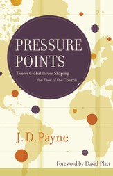 Pressure Points: Twelve Global Issues Shaping the Face of the Church - eBook