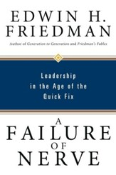 A Failure of Nerve: Leadership in the Age of the Quick Fix - eBook