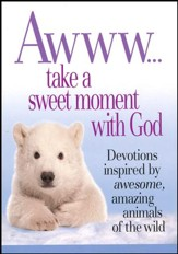 Awww...Take a Sweet Moment with God