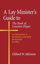 A Lay Minister's Guide to the Book of Common Prayer - eBook
