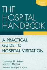 Hospital Handbook: A Practical Guide to Hospital Visitation - eBook