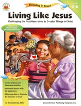 Living Like Jesus: Challenging the Next Generation  to Greater Things in Christ