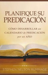 Planifique Su Predicación  (Planning Your Preaching)