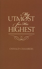 My Utmost For His Highest, Classic Edition, Mass Market Paperback