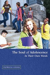 The Soul of Adolescence: In Their Own Words - eBook