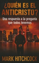 ¿Quién Es el Anticristo?  (Who Is the Antichrist?)