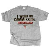 I Work on Commission Shirt, Gray, Large