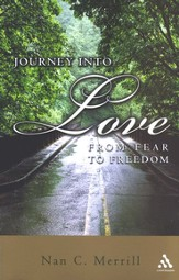 Journey into Love: From Fear to Freedom