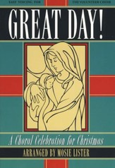 Great Day!: A Choral Celebration for Christmas