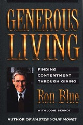 Generous Living: Finding Contentment Through Giving - eBook