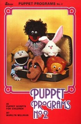 Puppet Programs No. 2: 29 Puppet Scripts for Children