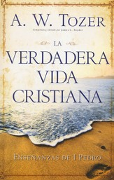 La Verdadera Vida Cristiana  (Living As A Christian)