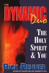 The Dynamic Duo: The Holy Spirit & You
