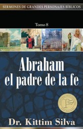 Abraham el padre de la fe, Abraham, the Father of the Faith