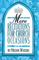 More Recitations for Church Occasions