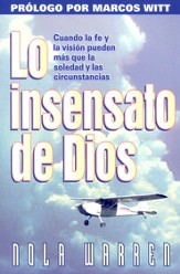 Lo Insensato de Dios  (The Foolishness Of God)