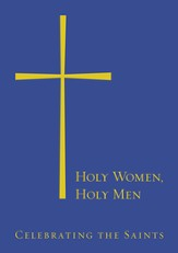Holy Women, Holy Men: Celebrating the Saints - eBook