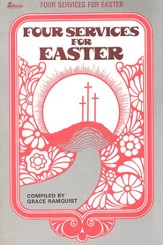 Four Services for Easter