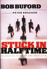Stuck in Halftime: Reinvesting Your One and Only Life - eBook