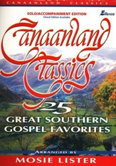 Canaanland Classics Solo Book: 25 Great Southern Gospel Favorites