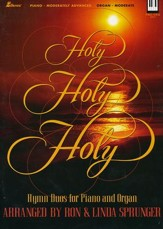 Holy Holy Holy: Hymn Duos for Piano & Organ