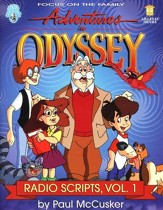 Adventures in Odyssey® Radio Scripts, Volume 1