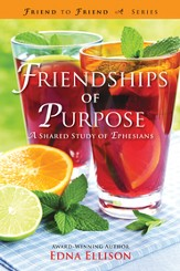 Friendships of Purpose: A Shared Study of Ephesians - eBook