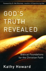 God's Truth Revealed: Biblical Foundations for the Christian Faith - eBook