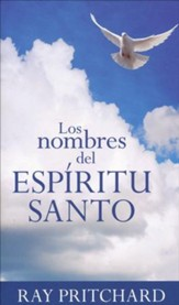 Los Nombres del Espíritu Santo  (Names of the Holy Spirit)