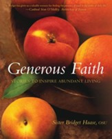 Generous Faith: Stories to Inspire Abundant Living - eBook