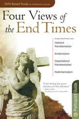 Four Views of the End Times Participant Guide - eBook