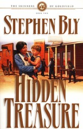 Hidden Treasure, Skinners Of Goldfield Series #2