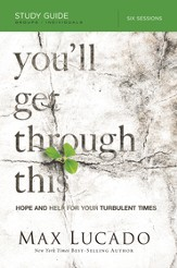 You'll Get Through This Study Guide: Hope and Help for Your Turbulent Times - eBook