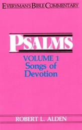 Psalms, Volume 1-Songs of Devotion: Everyman's Bible Commentary