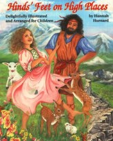 Hinds' Feet on High Places: Illustrated and Arranged for Children
